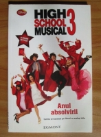 Anticariat: N. B. Grace - High School Musical 3. Anul absolvirii