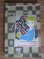 Anticariat: Natalia Tautu-Stanescu - Aplicatii de broderii romanesti