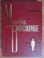 Anticariat: P. Karlson - Manual de biochimie