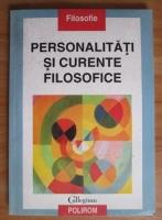 Anticariat: Personalitati si curente filosofice