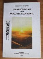 Anticariat: Robert W. Krajenke - Un milion de ani catre pamantul fagaduintei
