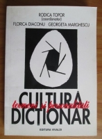 Rodica Topor - Cultura, termeni si personalitati. Dictionar