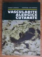 Scarlat Longhin - Vascularite alergice cutanate