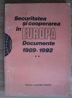 Anticariat: Securitatea si cooperarea in Europa. Documente 1989-1992 (volumul 2)