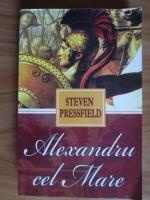 Steven Pressfield - Alexandru cel Mare