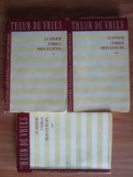 Theun de Vries - O stafie umbla prin Europa... (3 volume)