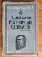 Anticariat: Vasile Alecsandri - Poezii populare ale romanilor (1943)