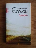 Anticariat: Alexandru Ecovoiu - Saludos (Top 10+)