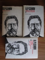Anticariat: Anton Pavlovici Cehov - Opere (volumele 1, 2, 3)