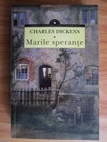 Anticariat: Charles Dickens - Marile sperante