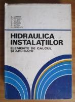 Constantin Iamandi - Hidraulica instalatiilor. Elemente de calcul si aplicatii