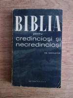 Anticariat: Em. Iaroslavski - Biblia pentru credinciosi si necredinciosi