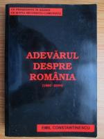 Anticariat: Emil Constantinescu - Adevarul despre Romania (1989-2004)