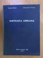 Eusebiu Hladiuc - Navigatia aeriana