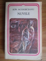 Anticariat: Ion Agarbiceanu - Nuvele