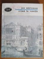 Anticariat: Jan Martenson - Crima la Venetia