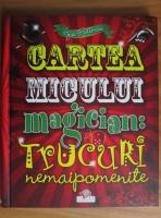 Anticariat: Joe Fullman - Cartea micului magician. Trucuri nemaipomenite