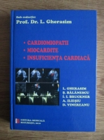 L. Gherasim - Cardiomiopatii, miocardite, insuficienta cardiaca