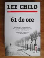 Lee Child - 61 de ore