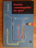 Anticariat: Michal Singliar - Practica cromatografiei de gaze