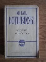 Anticariat: Mihail Kotiubinski - Nuvele si povestiri