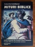 Anticariat: Mituri biblice, volumul 3. Locuri si povesti din Vechiul si Noul Testament in peste 300 de reprezentari artistice
