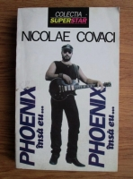 Anticariat: Nicolae Covaci - Phoenix insa eu