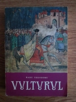 Radu Theodoru - Vulturul (volumul 3)