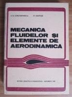 Anticariat: Virgiliu Niculae Constantinescu - Mecanica fluidelor si elemente de aerodinamica