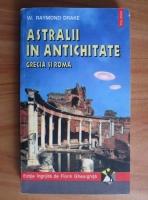 Anticariat: W. Raymond Drake - Astralii in antichitate. Grecia si Roma
