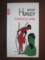 Anticariat: Aldous Huxley - Geniul si zeita (Top 10+)