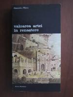 Anticariat: Alexandru Marcu - Valoarea artei in renastere