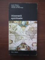Anticariat: Andre Malraux, Okakura Kakuzo, Salvador de Madariaga - Itinerarii spirituale