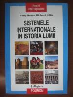 Barry Buzan - Sistemele internationale in istoria lumii