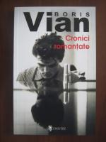 Boris Vian - Cronici romantate
