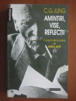 Anticariat: C. G. Jung - Amintiri, vise, reflectii