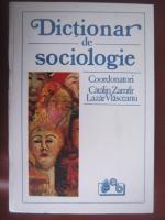 Catalin Zamfir, Lazar Vlasceanu - Dictionar de sociologie