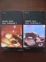 Anticariat: Elie Faure - Istoria artei. Arta moderna (2 volume)