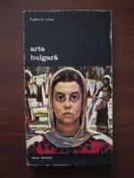 Anticariat: Evghenia Lvova - Arta bulgara