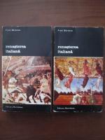 Anticariat: Fred Berence - Renasterea italiana (2 volume)