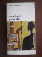 Anticariat: Georges Charbonnier - Monologul pictorului
