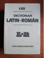 Anticariat: Gheorghe Gutu - Dictionar Latin-Roman (47.000 cuvinte)