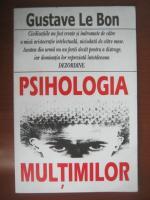 Gustave le Bon - Psihologia multimilor