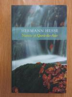 Hermann Hesse - Narcis si Gura de Aur