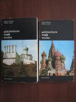 Anticariat: Hubert Faensen, Vladimir Ivanov - Arhitectura rusa veche (2 volume)