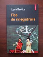 Ioana Baetica - Fisa de inregistrare