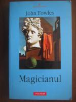 Anticariat: John Fowles - Magicianul