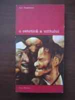 Anticariat: Karl Rosenkranz - O estetica a uratului