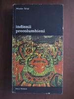 Anticariat: Miloslav Stingl - Indienii precolumbieni
