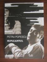 Petru Popescu - Supleantul